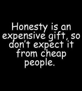 honesty expensive