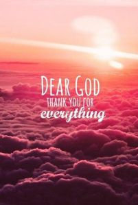 God thanks for everything