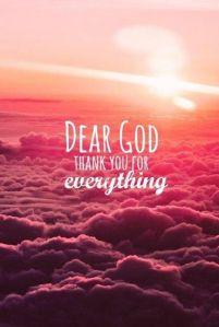 God thanks for everything