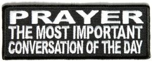 PRAY most important conversation