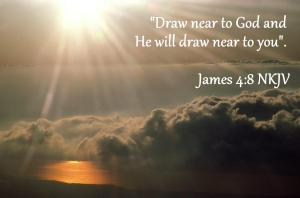 GOD Draw near to God Jas 4-8