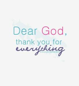 God thank You for everything