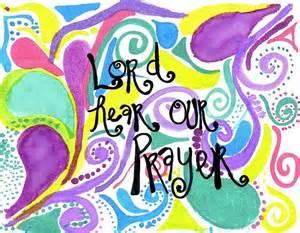 PRAY Lord hear our prayer