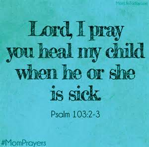 heal my child - pray