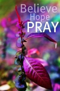 PRAY believe hope