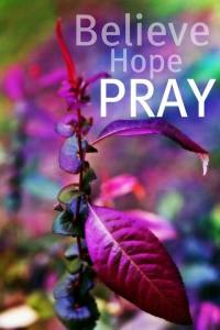 PRAY believe hope