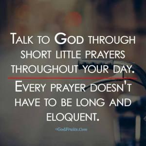 PRAY talk to God often