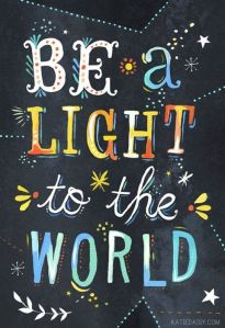 Light be a light to the world
