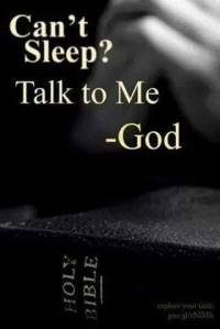 can't sleep--talk to God