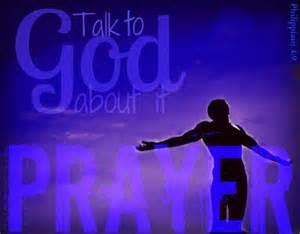 PRAY talk to God about it