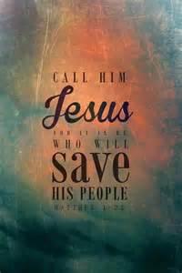 JESUS you shall call Him