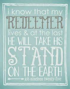 Job 19-25 I know my redeemer