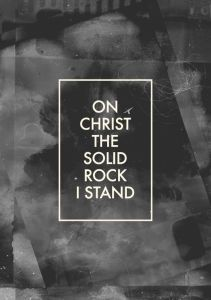 ROCK on Christ the solid rock