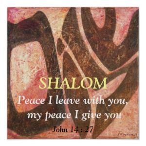 Peace I leave with you Shalom
