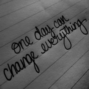 change everything