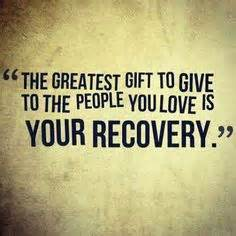 gift - greatest gift is recovery