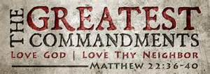 Matt 22-26 greatest command