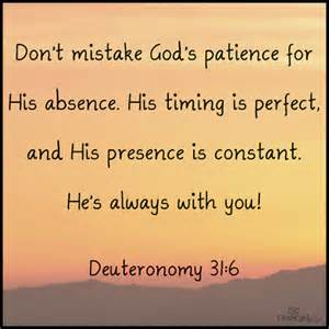 PATIENCE God is not absent