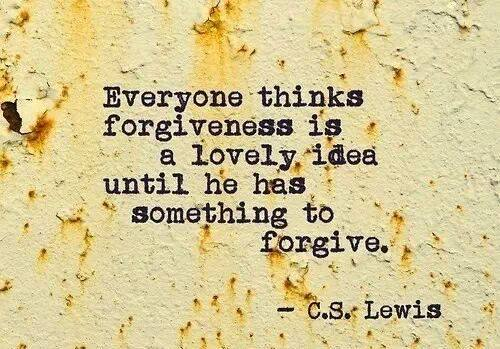 FORGIVE forgiveness a lovely idea