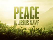 peace in Jesus' name