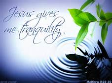tranquility - Jesus gives