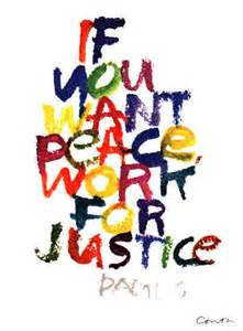 peace, work for justice