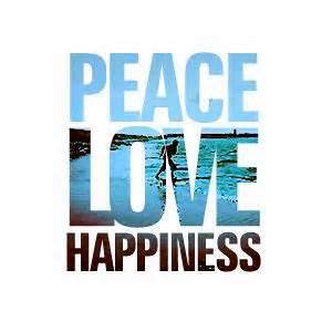 peace love happiness