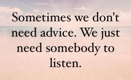 sometimes-we-just-need-someone-to-listen