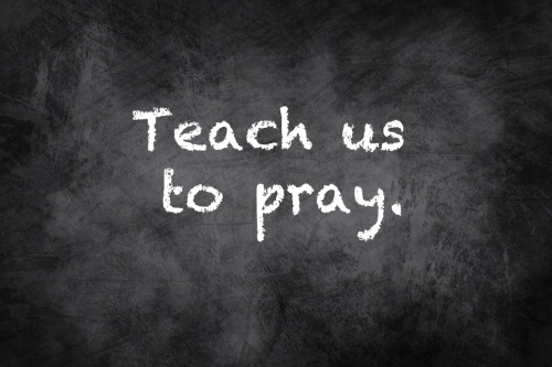 pray-teach-us-to-pray
