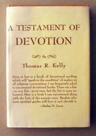 testament of devotion - Thomas Kelly