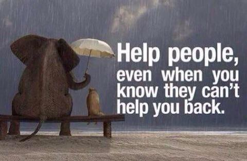 HELP help people even if they can't help back